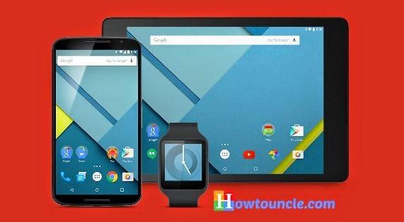 How to Install Android 5.0 Lollipop on Nexus 5 & Nexus 7