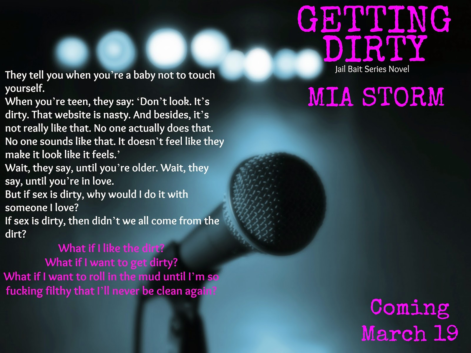 Getting Dirty by Mia Storm #TeaserThursday