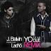 """Descargar Mp3:J Balvin Ft Lacho – Yo Te Lo Dije """"Remix"""""""