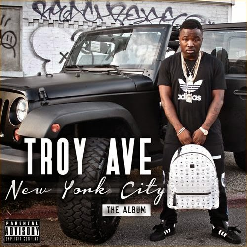 Troy Ave - NYC The Album