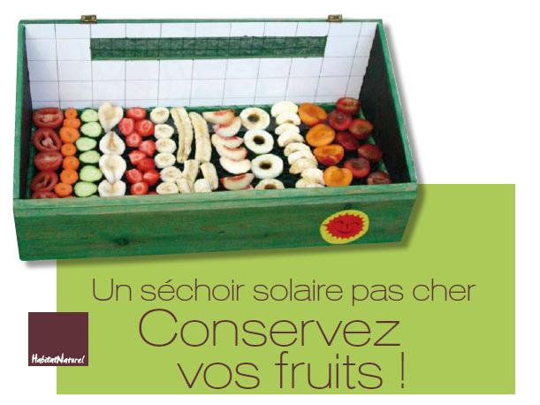 l nergie de demain un s choir solaire pas cher conservez vos fruits. Black Bedroom Furniture Sets. Home Design Ideas