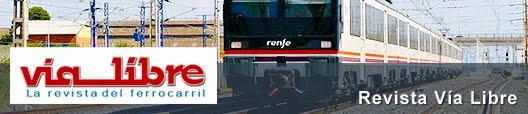 """Via Libre """"La revista del ferrocarril""""."""