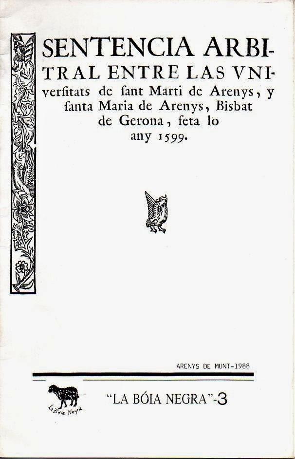 Sentpencia arbitral entre les universitats de Sant Martí d'Arenys, y santa Maria d'Arenys, Bisbat de Gerona, feta lo any 1599