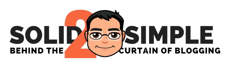 Solid2Simple - Behind the Curtain of Blogging