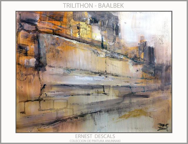 BAALBEK-TRILITHON-PINTURA-ARTE-COLECCION-ANUNNAKI-ARTISTA-PINTOR-ERNEST DESCALS--