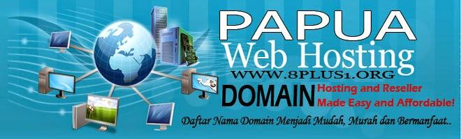 Ingin Punya Domain Sendiri ? Langsung Saja : Papua Webhosting