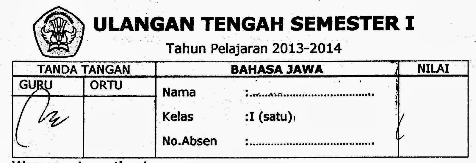 Ulangan Tengah Semester I Bhs Jawa Ta 2013 2014 Kurikulum 2013 Sunarto S Kom