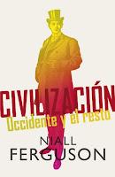 'Civilización. Occidente y el resto', de Niall Ferguson