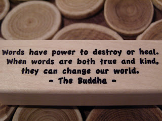 Words have power to destroy or to heal. When words are both true and kind, they can change our world. Buddha