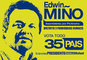 EDWIN MIÑO CANDIDATO ASAMBLEISTA DISTRITO 3 PARROQUIAS RURALES