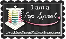 I'm Was a Top Spool at Ribbon Carousel!
