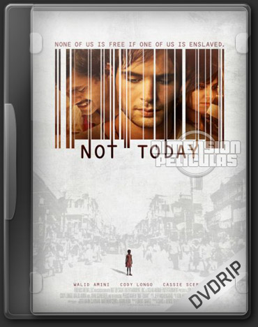 Not Today (DVDRip Inglés Subtitulada) (2013)