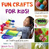 BIG List of Fun Crafts for Kids