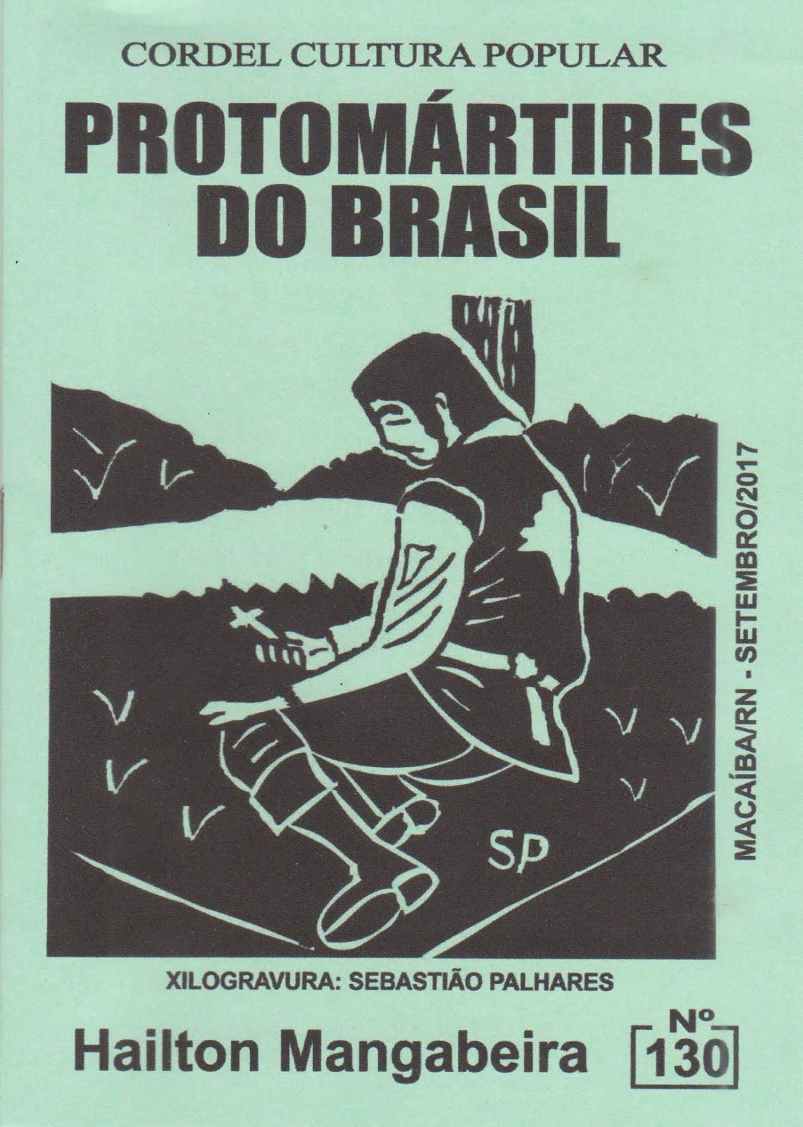 Cordel: Protomártires do Brasil. nº 130. Setembro/2017