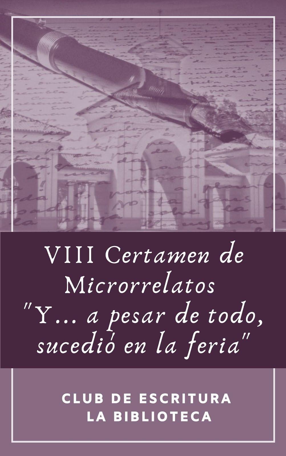 """Libro del VIII Certamen de Microrrelatos """"Sucedió en la Feria"""""""