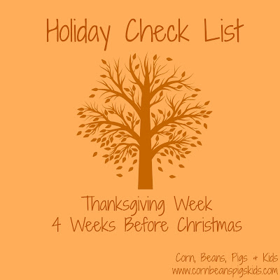 Holiday Check List for Thanksgiving Week and 4 Weeks Before Christmas