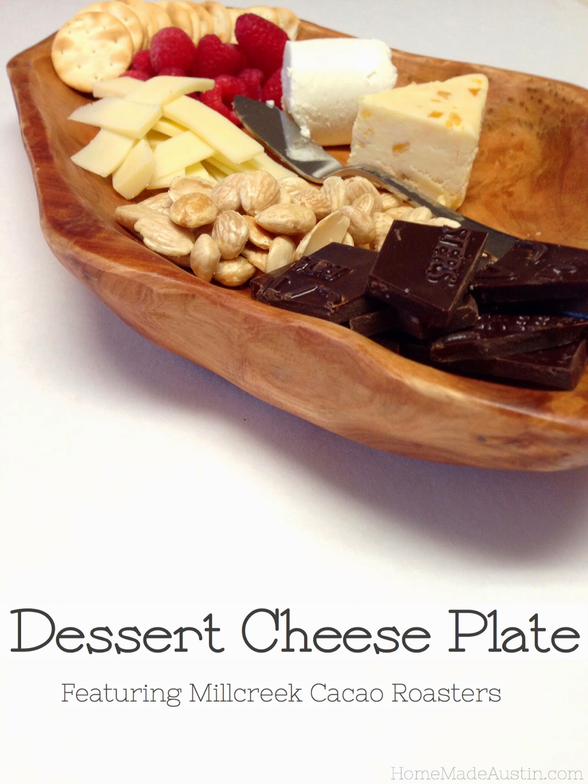 This year instead of firing up the oven to bake a treat to end our at-home Valentineu0027s meal weu0027re going to have a dessert cheese plate.  sc 1 st  Homemade Austin & Home Made Austin: Celebrate Love with a Dessert Cheese Plate