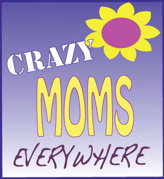 Crazy Moms Everywhere