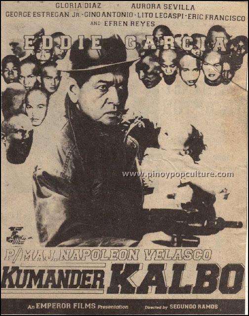 P/Maj. Napoleon Velasco: Kumander Kalbo, Eddie Garcia, movies