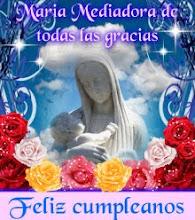 """4 ANIVERSARIO DE MARIA MEDIADORA DE TODAS LAS GRACIAS"""""""