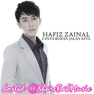 Hafiz Zainal - Cinta Bukan Jalan Kita MP3