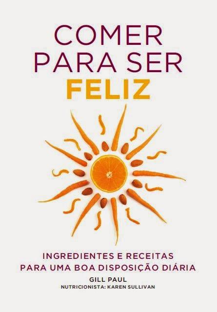 http://www.wook.pt/ficha/comer-para-ser-feliz/a/id/15862135