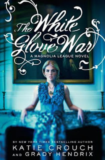 Cover Reveal: The White Glove War by Katie Crouch & Grady Hendrix