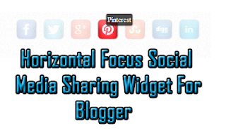 Horizontal Focus Social Sharing Widget For Blogger