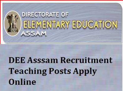 DEE Assam Recruitment 2016 - www.lpupteachers.com