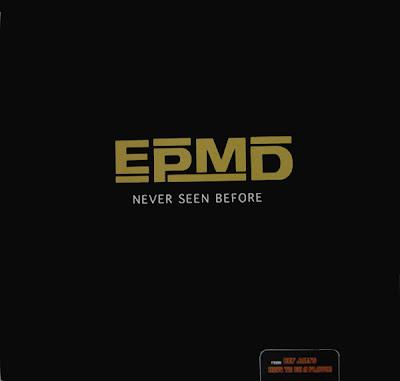 EPMD – Never Seen Before (Promo VLS) (1997) (FLAC + 320 kbps)