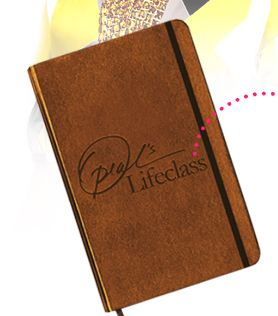 Oprah's Lifeclass Journal