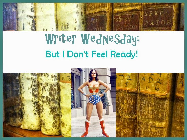 Writer Wednesday How to Fake it Until You Make It