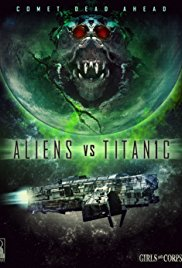 Watch Aliens vs. Titanic Online Free 2017 Putlocker
