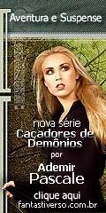 """Nova Série """"Caçadores de Demônios"""""""