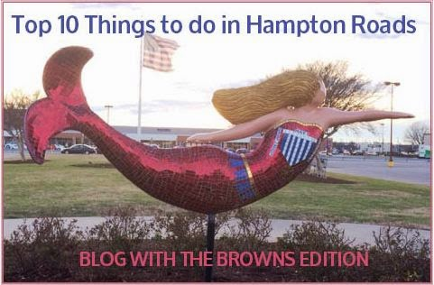 Top 10 things to do in hampton roads, blog with the browns