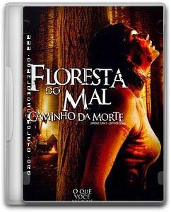 Download Floresta do Mal – Caminho da Morte DVDRip AVi Grátis e Completo