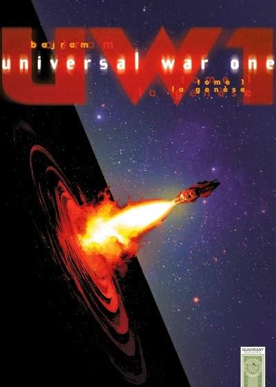 Universal War One Tome 1 La Genese