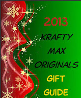 2013 Krafty Max Original Gift Guide