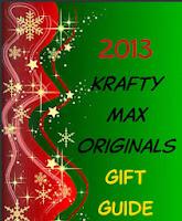 2013 Krafty Max Original Gift Guide