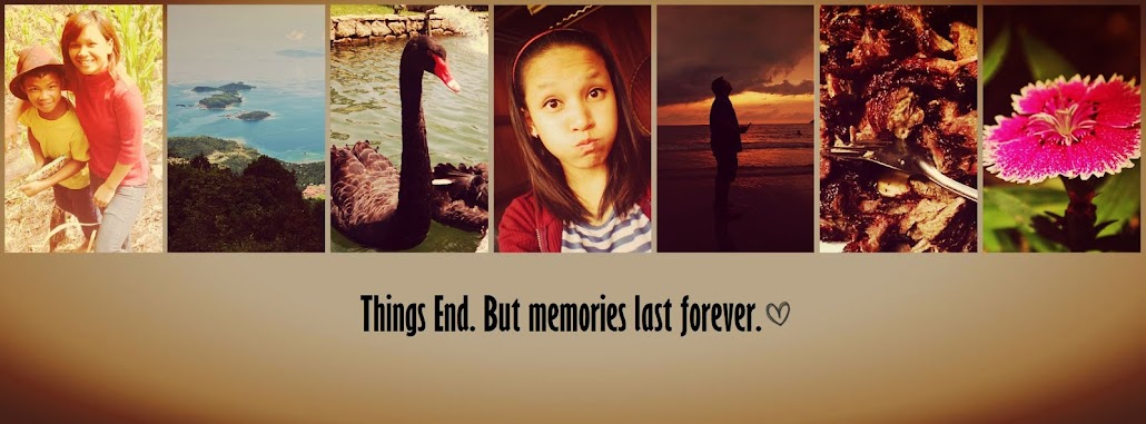 Things End. But Memories Last Forever.