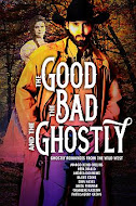 09-26-16 Comes an Outlaw: The Good The Bad The Ghostly