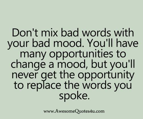 don't mix bad words with ....