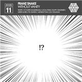 Franz Snake / Without Vanity(Anansi-11)