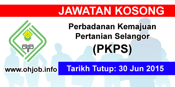 Jawatan Kerja Kosong Perbadanan Kemajuan Pertanian Selangor (PKPS) logo www.ohjob.info jun 2015