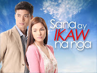 Sana Ay Ikaw Na Nga - Pinoy TV Zone - Your Online Pinoy Television and News Magazine.
