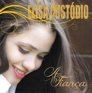 Elisa Custódio - A Fiança Voz e Playback