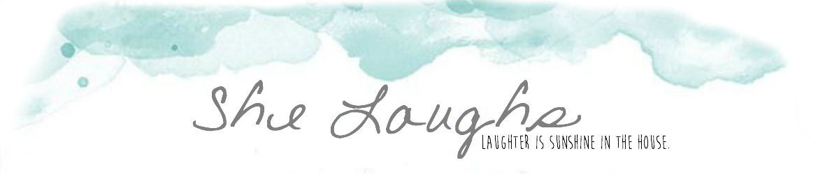 She Laughs.