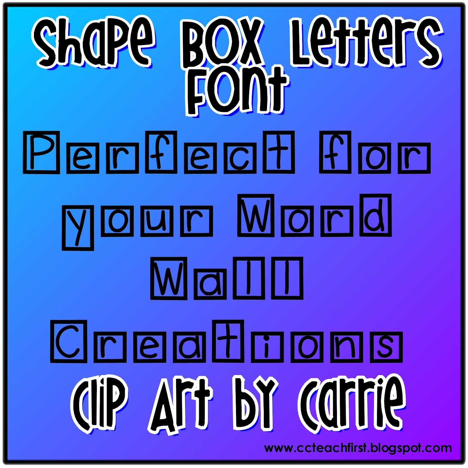 Clip Art by Carrie Teaching First: Shape Box Letters Font