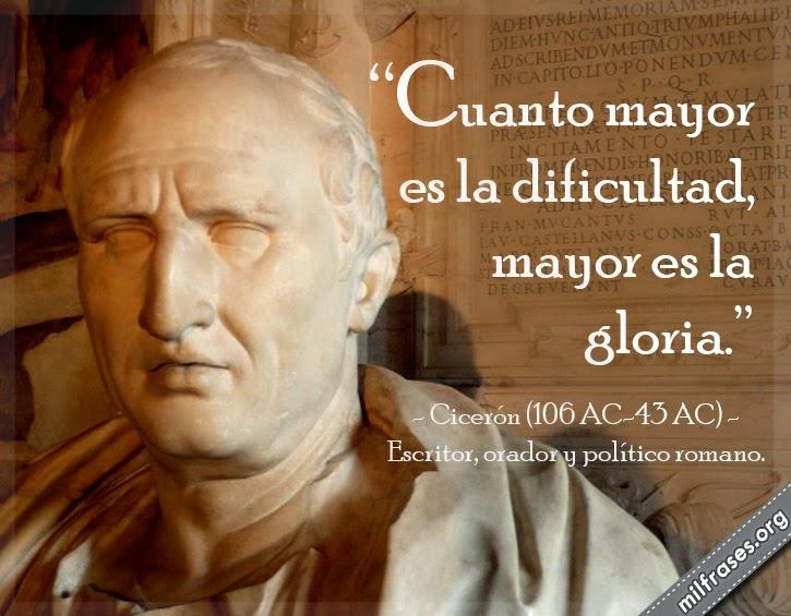 frases de Cicerón (106 AC-43 AC) Escritor, orador y político romano.