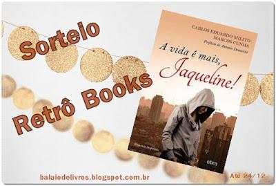http://balaiodelivros.blogspot.com.br/2015/11/sorteio-vida-e-mais-jaqueline.html
